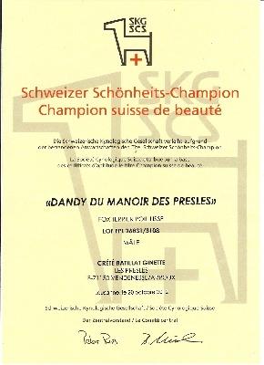 du manoir des presles - DANDY HOMOLOGUE CHAMPION SUISSE.............