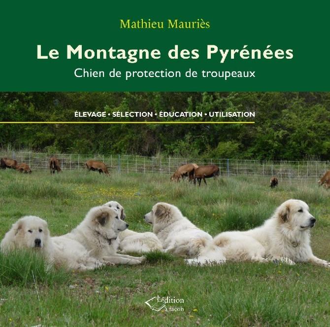 du Hogan des Vents - NOUVEAU livre sur les Montagne des Pyrénées (juillet 2016)