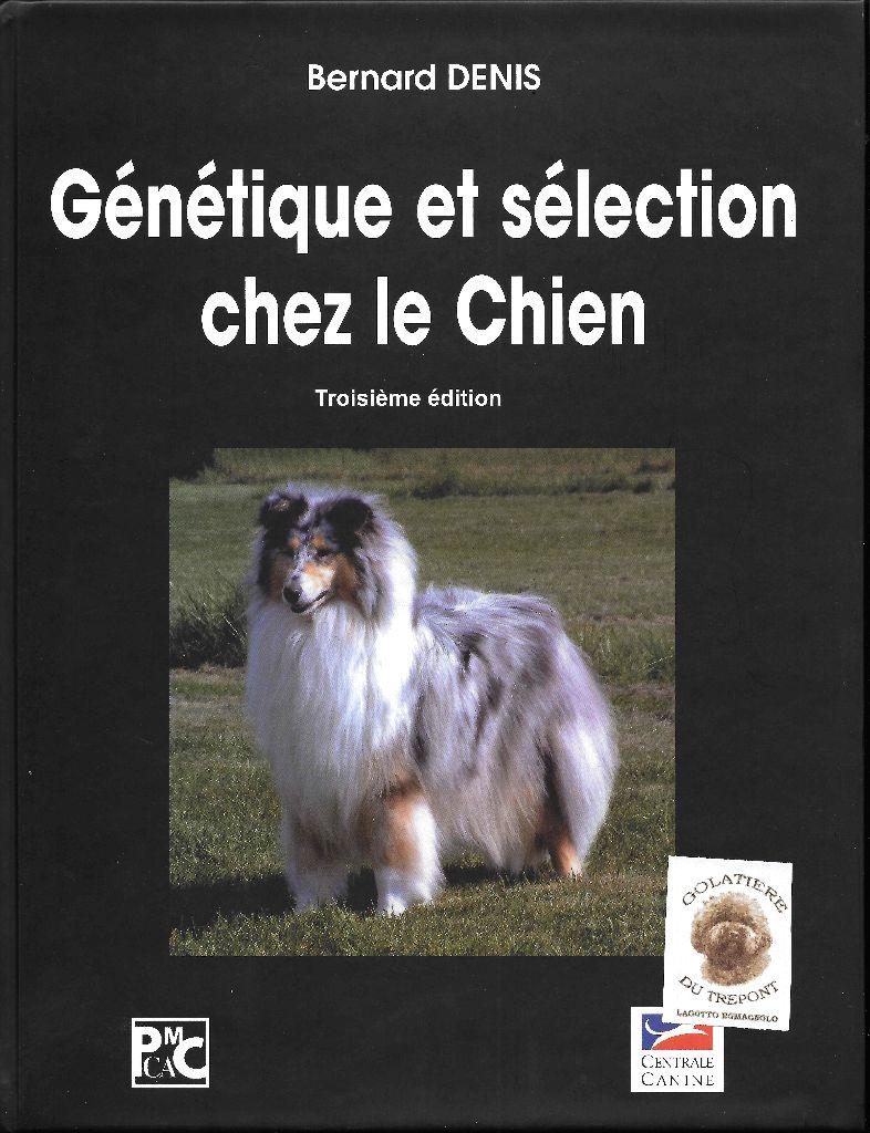 Golatière du Trépont - GENETIQUE ET SELECTION CHEZ LE CHIEN